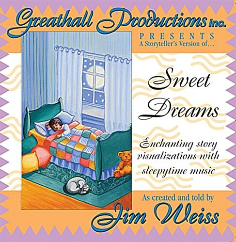 Sweet Dreams: Enchanting Story Visualizations with Sleepytime Music (Audio CD)