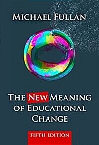 The New Meaning of Educational Change (Paperback, 5, Revised)