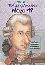Who Was Wolfgang Amadeus Mozart? (Paperback)