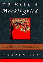 To Kill a Mockingbird (Hardcover, 40th, Anniversary)