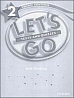 Lets Go: 2: Tests & Quizzes (Paperback)