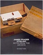 James Frazer Stirling: Notes from the Archive (Hardcover)