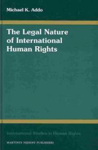 The legal nature of international human rights