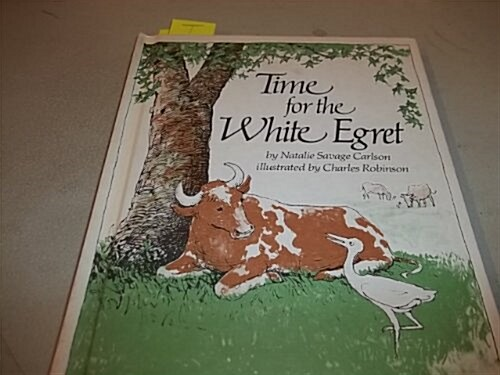 Time for the White Egret (Hardcover)