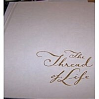 The Thread of Life (Hardcover)