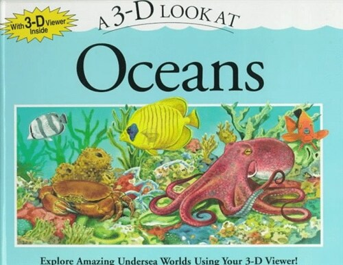 A 3-D Look at Oceans (Hardcover)