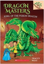 Dragon Masters #5:Song of the Poison Dragon (Paperback)