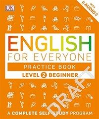 English for Everyone: Level 2: Beginner, Practice Book: A Complete Self-Study Program (Paperback)