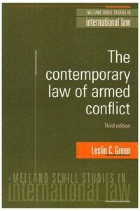 The contemporary law of armed conflict 3rd ed