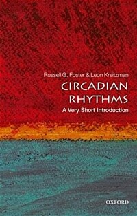 Circadian Rhythms: A Very Short Introduction (Paperback)