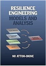Resilience Engineering : Models and Analysis (Hardcover)