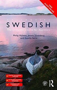 Colloquial Swedish : The Complete Course for Beginners (Paperback, 4 New edition)
