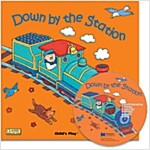 노부영 마더구스 세이펜 Down by the Station (Papaerback + CD) (Papaerback + CD)