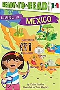 Living in . . . Mexico (Paperback)