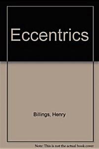 Eccentrics (Paperback)