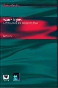 Water rights : an international and comparative study