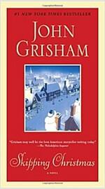 Skipping Christmas (Mass Market Paperback)