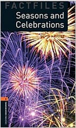 Oxford Bookworms Library Factfiles: Level 2:: Seasons and Celebrations audio CD pack (Package)
