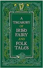 A Treasury of Irish Fairy and Folk Tales (Barnes & Noble Leatherbound Classic Collection) (Hardcover)
