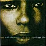 Softly With These Songs : The Best Of Roberta Flack