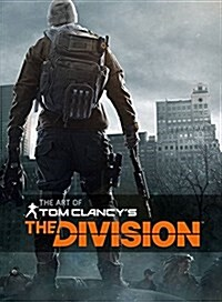 The Art of Tom Clancys the Division (Hardcover)