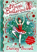 Magic Ballerina : Christmas in Enchantia (Hardcover + Audio CD 2장)
