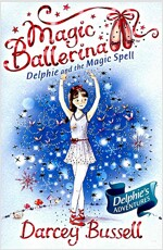 Magic Ballerina : Dephie And The Magic Spell (Paperback + Audio CD 1장)