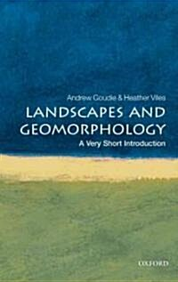 Landscapes and Geomorphology: A Very Short Introduction (Paperback)