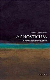 Agnosticism: A Very Short Introduction (Paperback)
