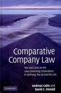 Comparative company law : text and cases on the laws governing corporations in Germany, the UK and the USA