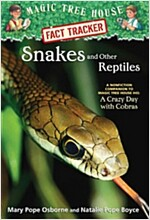 Magic Tree House FACT TRACKER #23 : Snakes and Other Reptiles (Paperback)