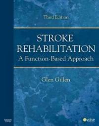Stroke rehabilitation : a function-based approach 3rd ed