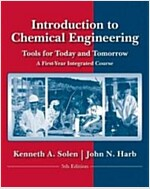 Introduction to Chemical Engineering : Tools for Today and Tomorrow (Paperback, 5th Edition)