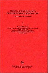 Crimes against humanity in international criminal law 2nd rev. ed