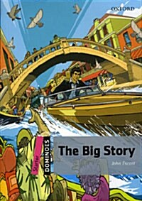 Dominoes: Starter: The Big Story (Paperback)