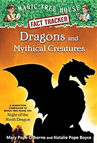 Magic Tree House FACT TRACKER #35 : Dragons and Mythical Creatures (Paperback)