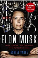 Elon Musk Intl: Tesla, Spacex, and the Quest for a Fantastic Future (Mass Market Paperback)