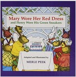 Mary Wore Her Red Dress, and Henry Worehis Green Sneakers (Prebound)