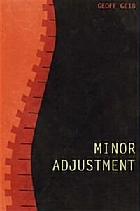 Minor Adjustment (Paperback)