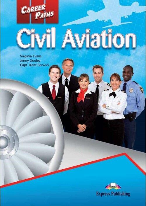 Career Paths: Civil Aviation Students Book (+ Cross-platform Application)