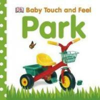 Baby Touch and Feel: Park (Board Books)