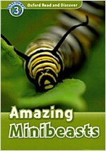 Oxford Read and Discover: Level 3: Amazing Minibeasts (Paperback)