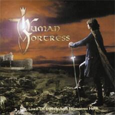 [수입] Human Fortress - Lord Of Earth And Heavens Heir