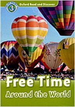 Oxford Read and Discover: Level 3: Free Time Around the World (Paperback)
