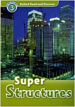 Oxford Read and Discover: Level 3: Super Structures (Paperback)
