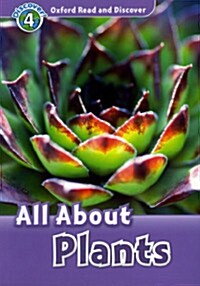 Oxford Read and Discover: Level 4: All About Plants (Paperback)