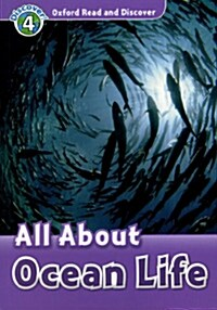 Oxford Read and Discover: Level 4: All About Ocean Life (Paperback)