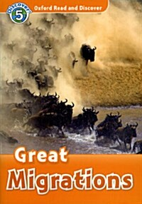 Oxford Read and Discover: Level 5: Great Migrations (Paperback)