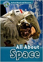 Oxford Read and Discover: Level 6: All About Space (Paperback)