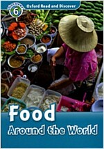 Oxford Read and Discover: Level 6: Food Around the World (Paperback)
